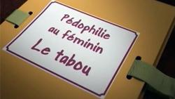 tabou_dossier_pc3a9dophilie_au_fc3a9minin_2