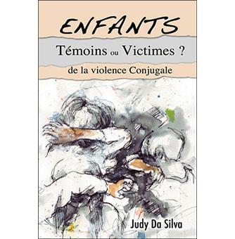 Enfants témoins ou victimes de la violence conjugale